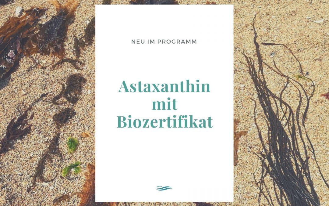 Astaxanthin – jetzt auch in Bioqualität